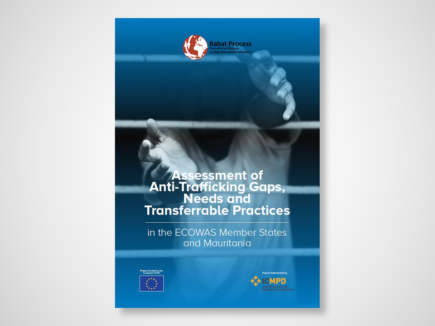 Anti-Trafficking Assessment: Gaps, Needs and Transferrable Practices